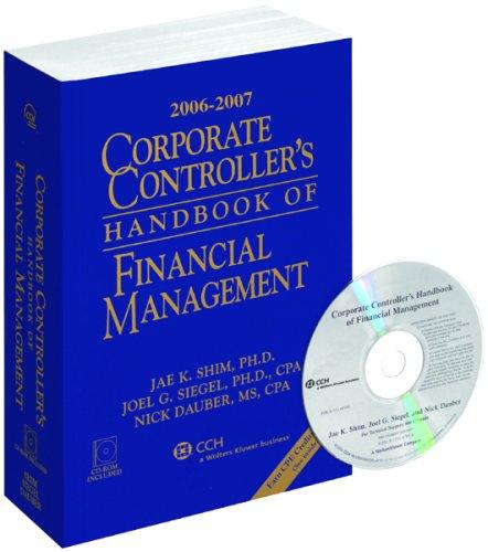 9780808090137: Corporate Controller's Handbook of Financial Management (2006-2007)