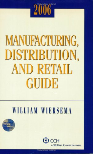 9780808090243: Manufacturing, Distribution, and Retail Guide (2006)