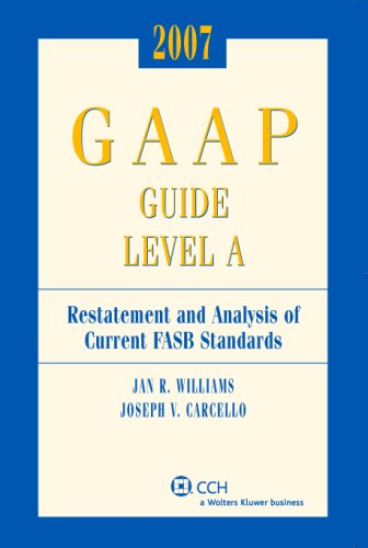 9780808090465: 2007 Miller GAAP Guide Level A: Restatement And Analysis of Current FASB Standards