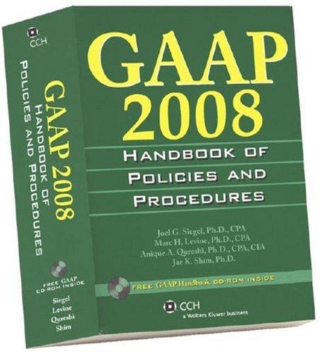 GAAP 2008: Handbook of Policies and Procedures: Joel G., Ph.D.
