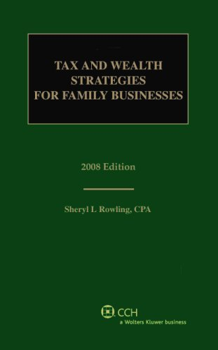 9780808091448: Tax and Wealth Strategies for Family Businesses (2008)