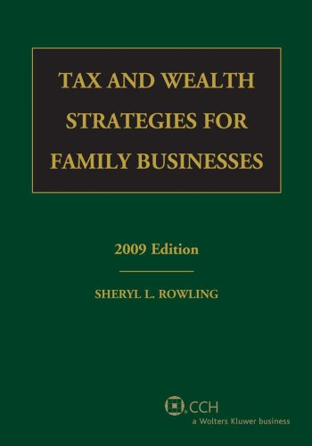 9780808092001: Tax and Wealth Strategies for Family Businesses (2009)