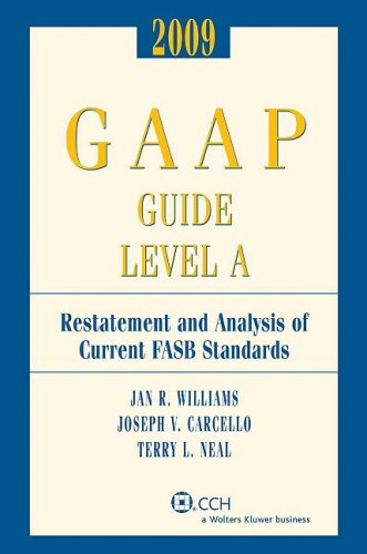 9780808092186: GAAP Guide Level A (2009) (GAAP Guide Level A: Restatement & Analysis of Current FASB Standards)