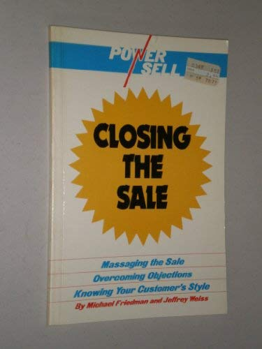 9780808101574: Closing the sale (Power sell)