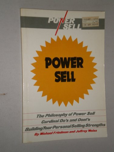 Power Sell (0808101587) by Michael Friedman; Jeffrey Weiss