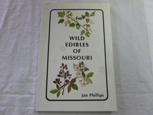 9780808125105: Wild Edibles of Missouri