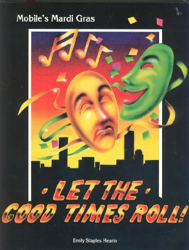 9780808131618: Let The Good Times Roll! Mobile's Mardi Gras