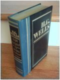 H. G. Wells: The Time Machine, The Island of Dr. Moreau, The Invisible Man, The War of the Worlds, ...