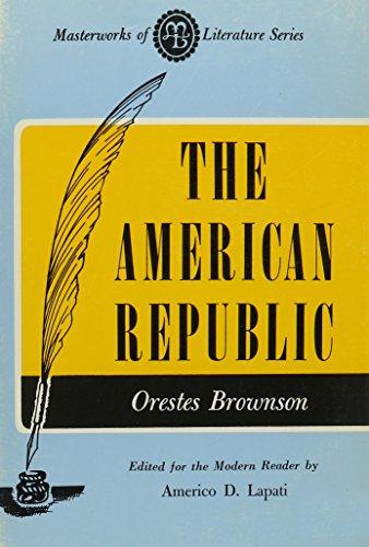 9780808400134: American Republic (Masterworks of Literature)