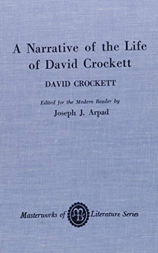 9780808400202: Narrative of the Life of David Crockett of the State of Tennessee (Masterworks of Literature)