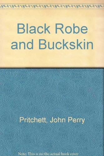 9780808400639: Black Robe and Buckskin