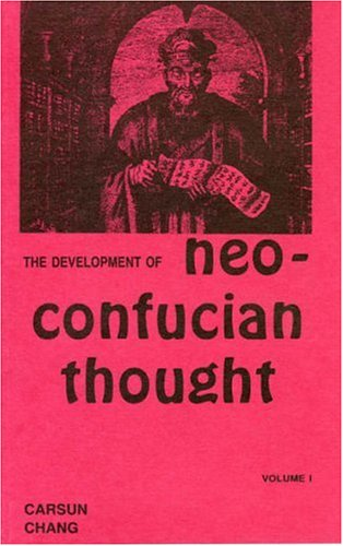 Development of Neo-Confucian Thought (Paperback): Carsun Chang