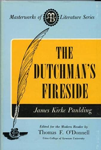 9780808401117: The Dutchman's Fireside (Masterworks of Literature)