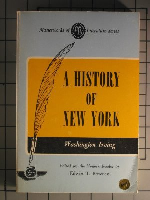 9780808401582: A History of New York (Masterworks of Literature)