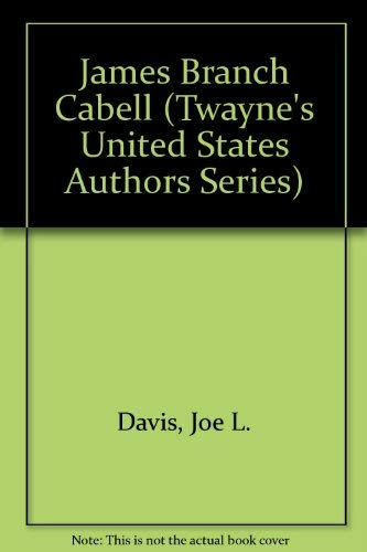 9780808401674: James Branch Cabell (Twayne's United States Authors Series)