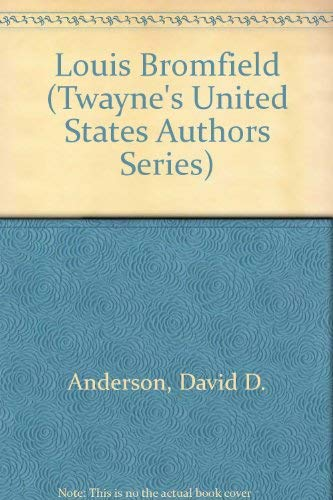 9780808402046: Louis Bromfield (Twayne's United States Authors Series T-55)