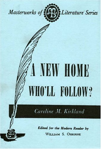 9780808402336: A New Home - Who Will Follow? (Masterworks of Literature)