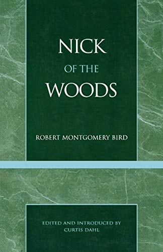 9780808402350: Nick of the Woods (Masterworks of Literature)