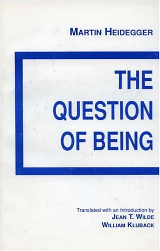 The Question of Being (English and German Edition) (0808402587) by Martin Heidegger