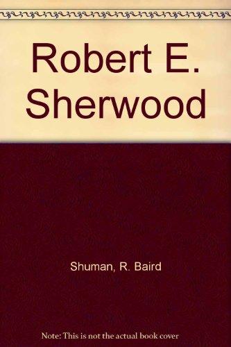 9780808402657: Robert E. Sherwood