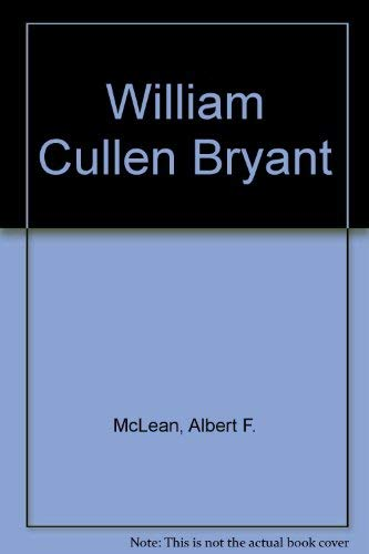 William Cullen Bryant: McLean, Albert F.