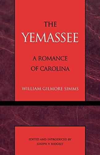 The Yemassee: William Gilmore Ridgely,