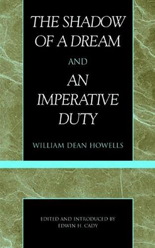 The Shadow of a Dream and An: Howells, William Dean