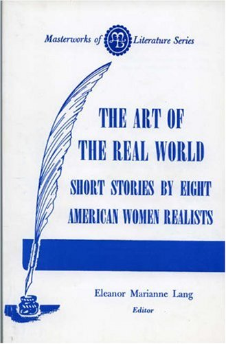 Art of the Real World: Eight American: Eleanor M. Lang