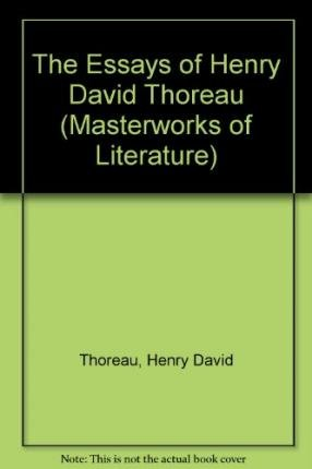 9780808404316: The Essays of Henry David Thoreau (Masterworks of Literature)