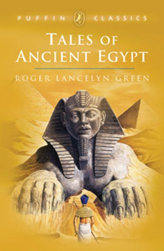 Tales of Ancient Egypt: Green, Roger Lancelyn
