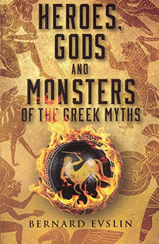 9780808501282: Heroes, Gods And Monsters Of The Greek Myths (Turtleback School & Library Binding Edition)