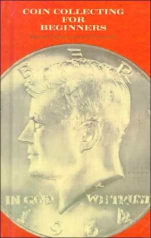 Coin Collecting for Beginner's (0808506080) by Hobson, Burton; Reinfeld, Fred
