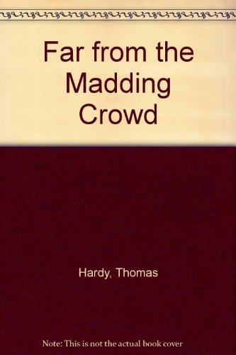 9780808509615: Far from the Maddening Crowd (Signet Classics)