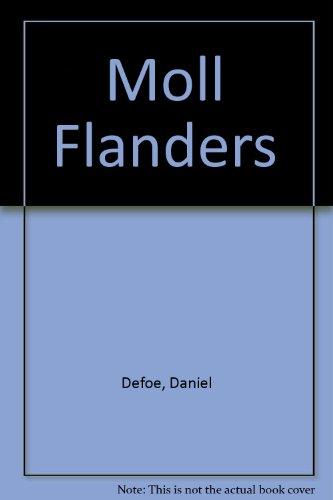 Moll Flanders: Defoe, Daniel