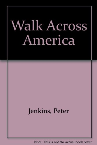Walk Across America (0808511343) by Peter Jenkins
