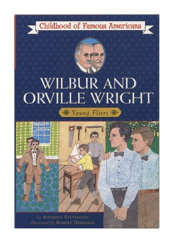 ISBN 9780808513322 product image for Wilbur and Orville Wright: Young Fliers (Childhood of Famous Americans (Sagebrus | upcitemdb.com