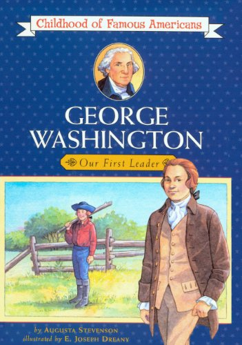 George Washington: Young Leader (Turtleback School &: Augusta Stevenson; Illustrator-Joseph