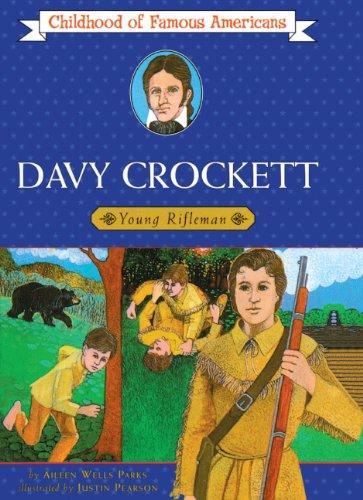 ISBN 9780808513513 product image for Davy Crockett: Young Rifleman (Turtleback School & Library Binding Edition) (Chi | upcitemdb.com