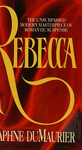 Rebecca (Turtleback School & Library Binding Edition) (0808514520) by Daphne Du Maurier