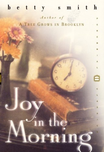Joy in the Morning (9780808514749) by Betty Smith