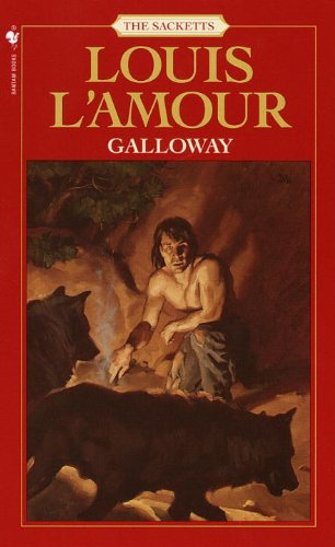 Galloway (Turtleback School & Library Binding Edition): L'Amour, Louis