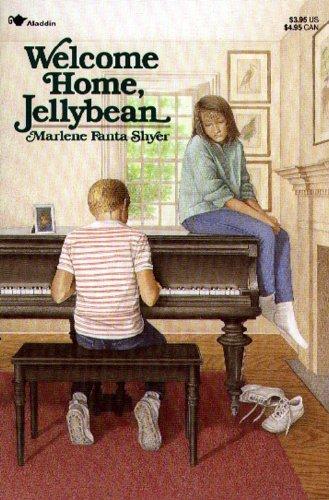 Welcome Home, Jellybean: Shyer, Marlene Fanta