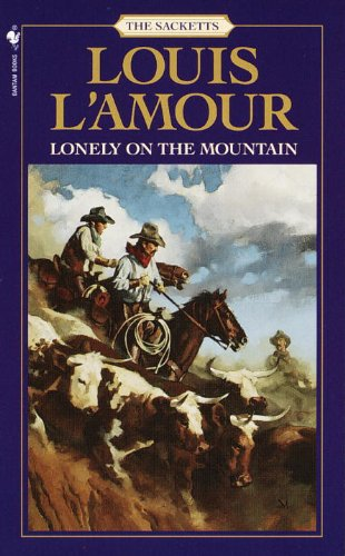 Lonely on the Mountain (Sacketts): Louis L'Amour