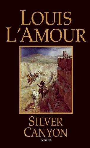 Silver Canyon: Louis L'Amour