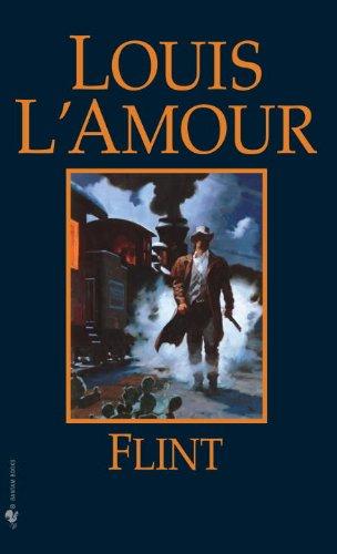 Flint: Louis L'Amour
