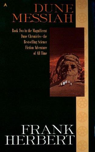Dune Messiah (Dune Chronicles, Book 2): Herbert, Frank