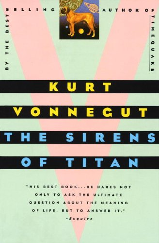 The Sirens Of Titan (Turtleback School & Library Binding Edition): Kurt Vonnegut