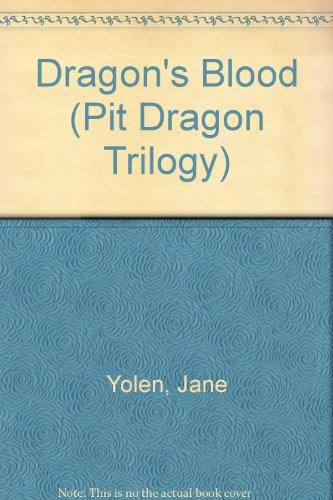 Dragon's Blood (Pit Dragon Trilogy) (9780808522287) by Jane Yolen