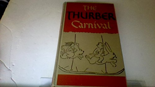The Thurber Carnival (0808523007) by James Thurber