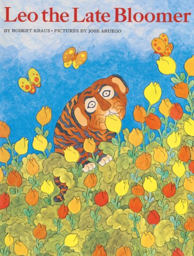 Leo The Late Bloomer (Turtleback School & Library Binding Edition) (9780808523505) by Robert Kraus
